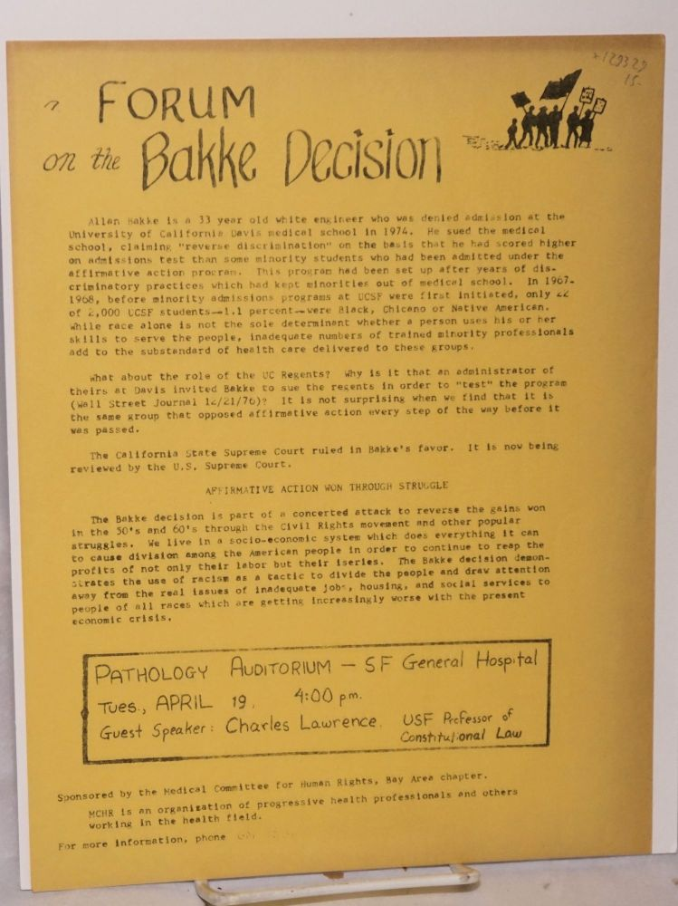 A Forum on the Bakke Decision. Medical Committee for Human Rights.