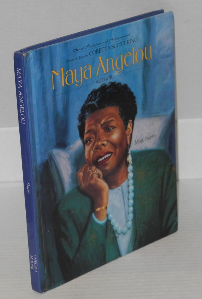Maya Angelou. Miles Shapiro, introductory, Coretta Scott King.
