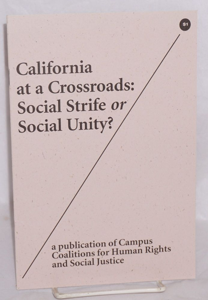 California at a crossroads: social strife or social unity?