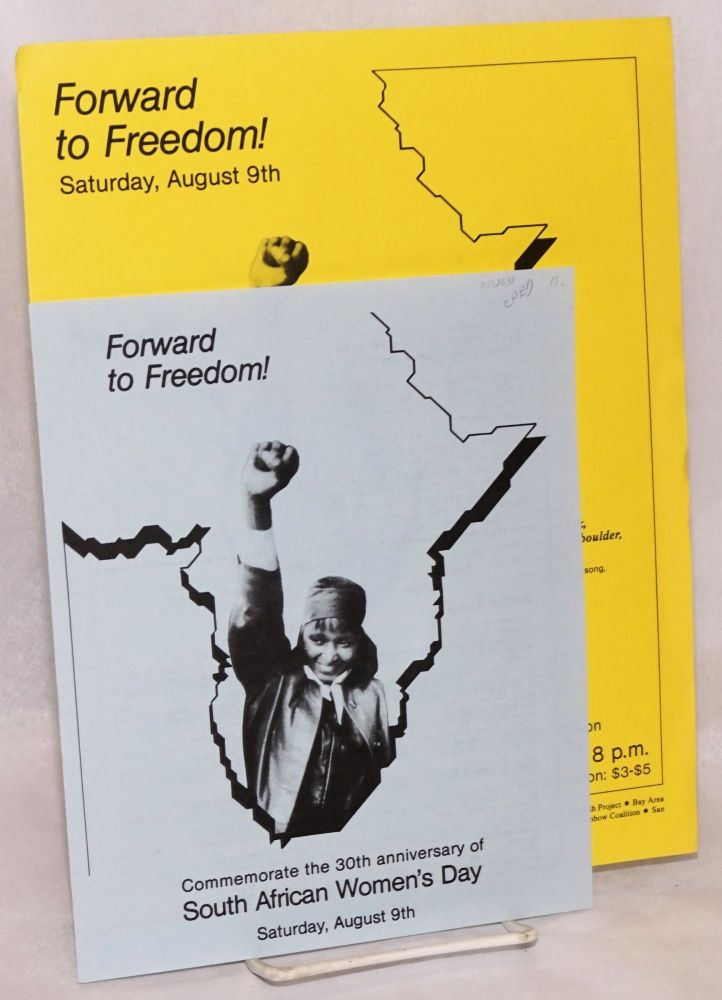 Forward to freedom! Commemorate the 30th anniversary of South African Women's Day. South African Women's Day Coalition.