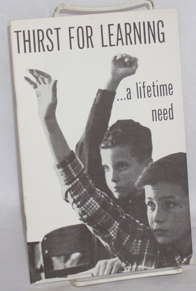 Thirst for learning: a lifetime need. Lillie Pope.