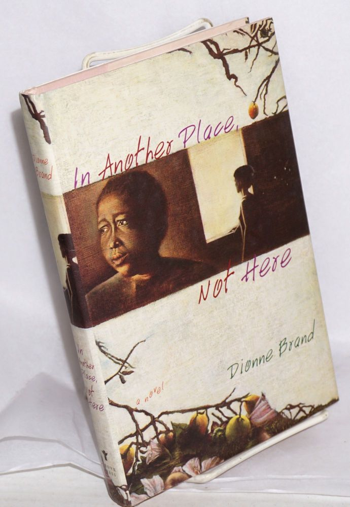 In another place, not here. Dionne Brand.