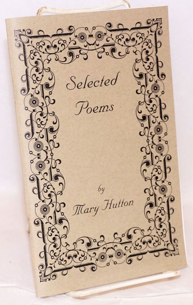 Selected poems. Mary Hutton.