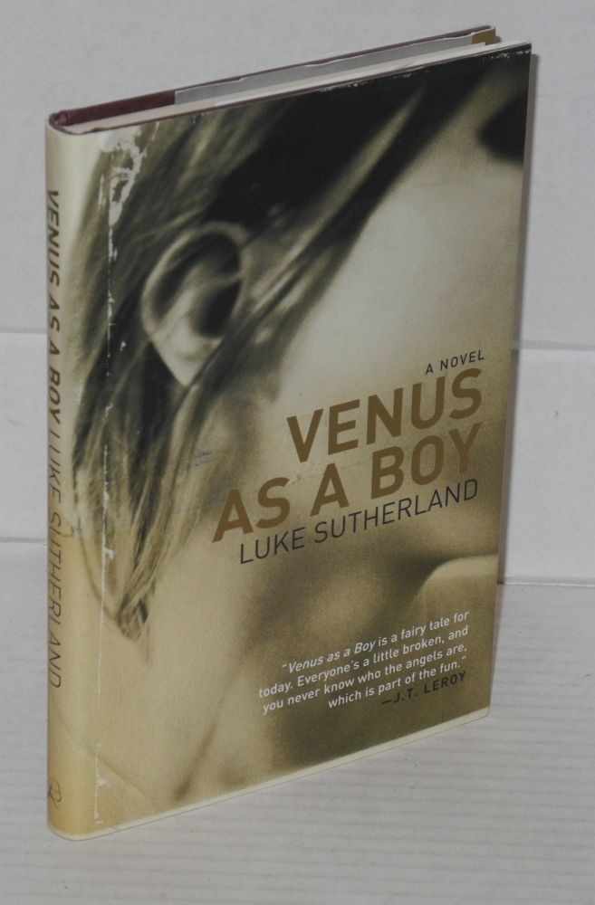Venus as a boy. Luke Sutherland.