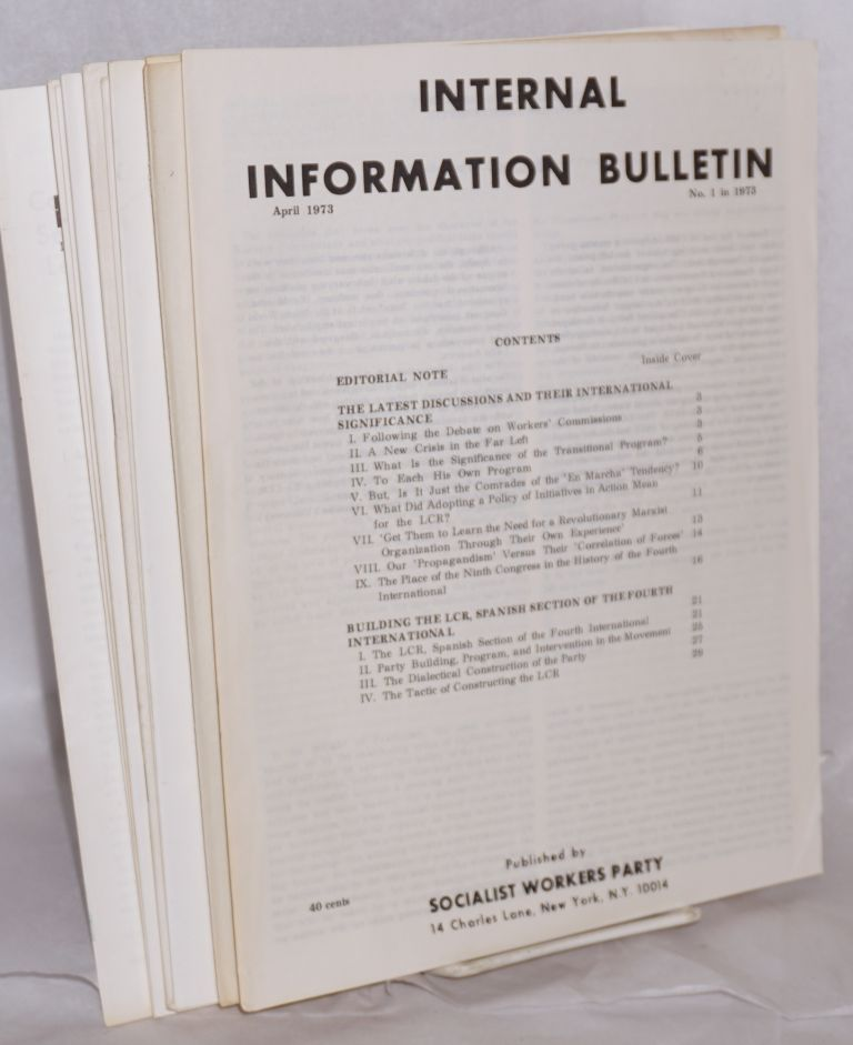 Internal Information Bulletin, no. 1, April 1973 to no. 10, December, 1973. Socialist Workers Party.