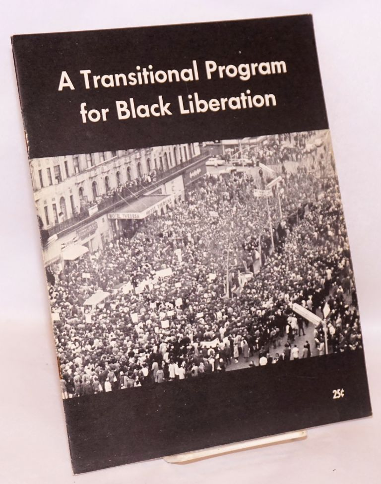 A transitional program for black liberation. Socialist Workers Party.