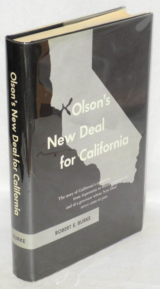 Olson's new deal for California. Robert E. Burke.