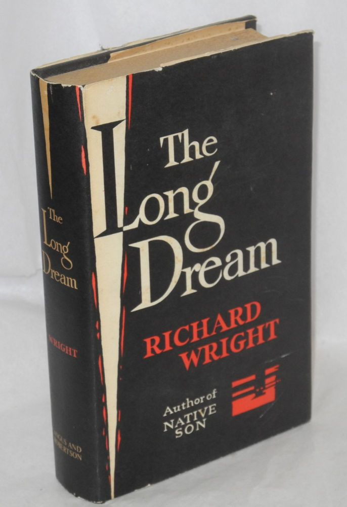 The long dream; a novel. Richard Wright.