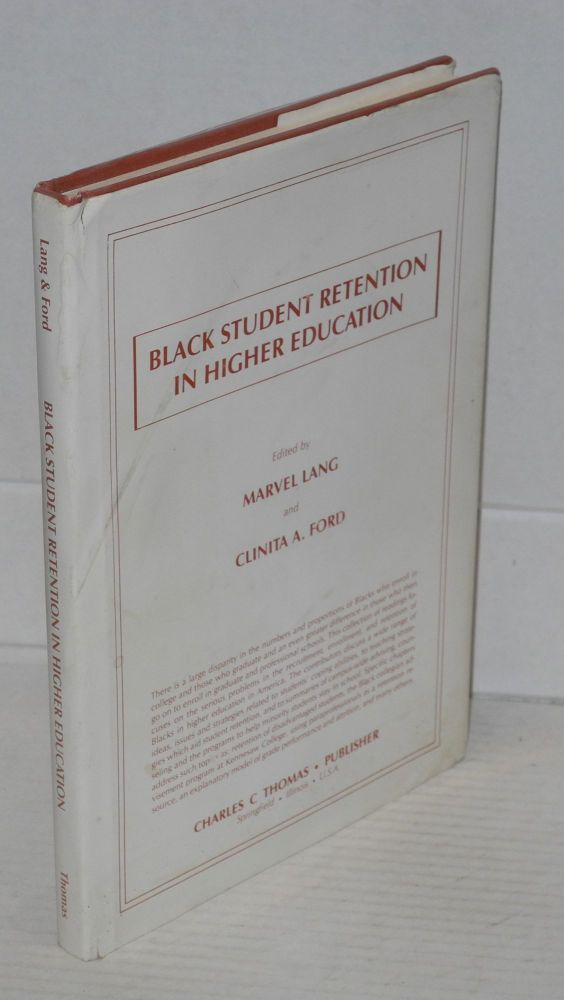 Black student retention in higher education. Marvel Lang, eds Clinita A. Ford.