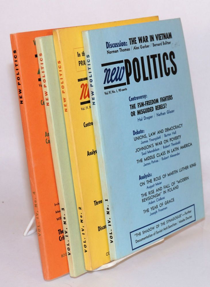 New politics; a journal of socialist thought. Vol. IV, No. 1-4 (Winter 1965 - Fall 1965). Julius Jacobson, ed.