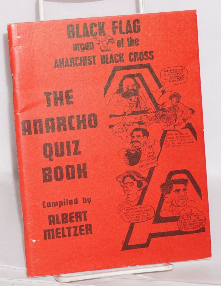 The Black Flag Anarcho-Quiz Book. Albert Meltzer, , compiler, Marco Phil Ruff.