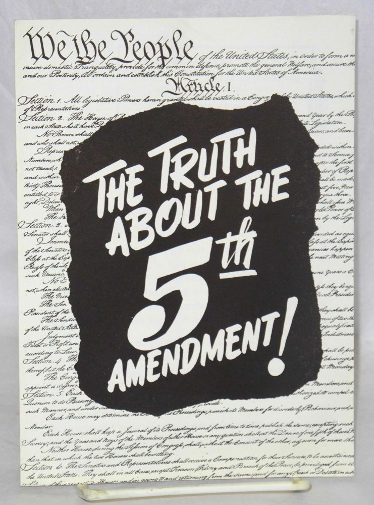 The truth about the 5th amendment! Radio United Electrical, Machine Workers of America.