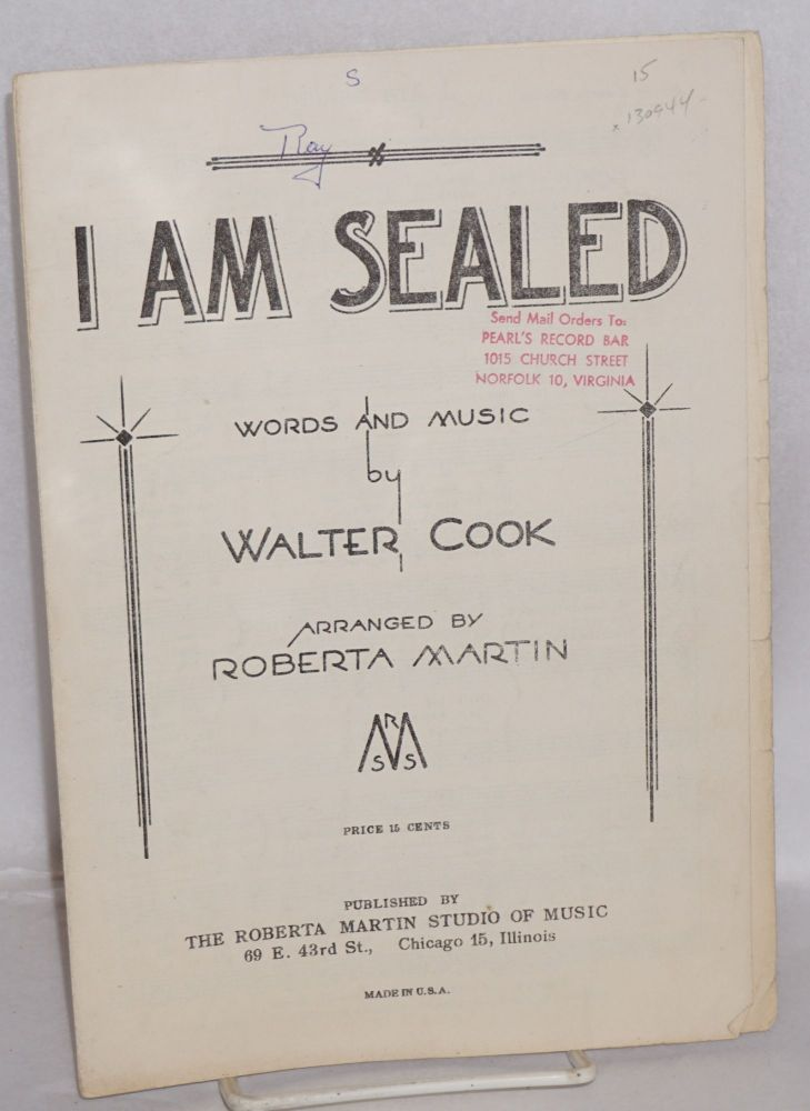 I am sealed; arranged by Roberta Martin. Walter Cook, words and music.
