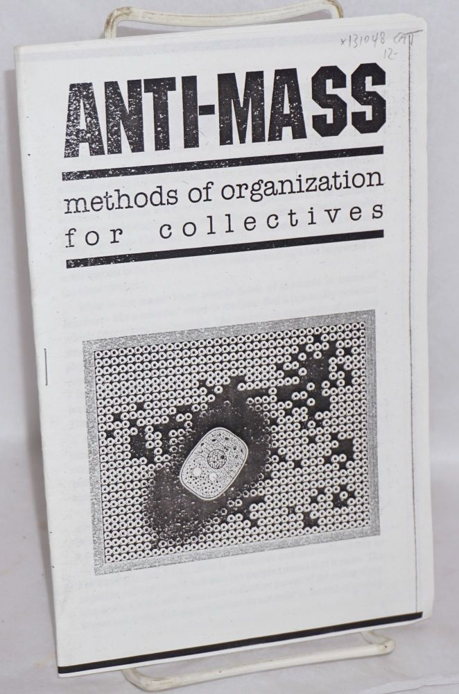 Anti-mass: methods of organization for collectives