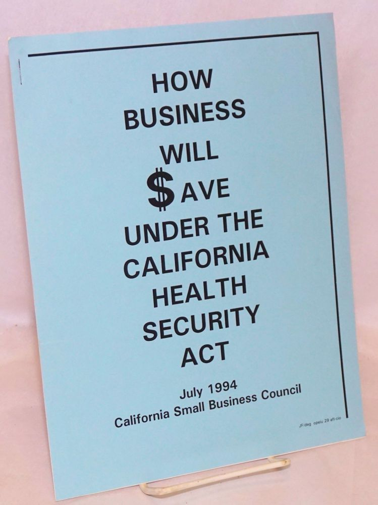 How business will save under the California Health Security Act on Bolerium  Books
