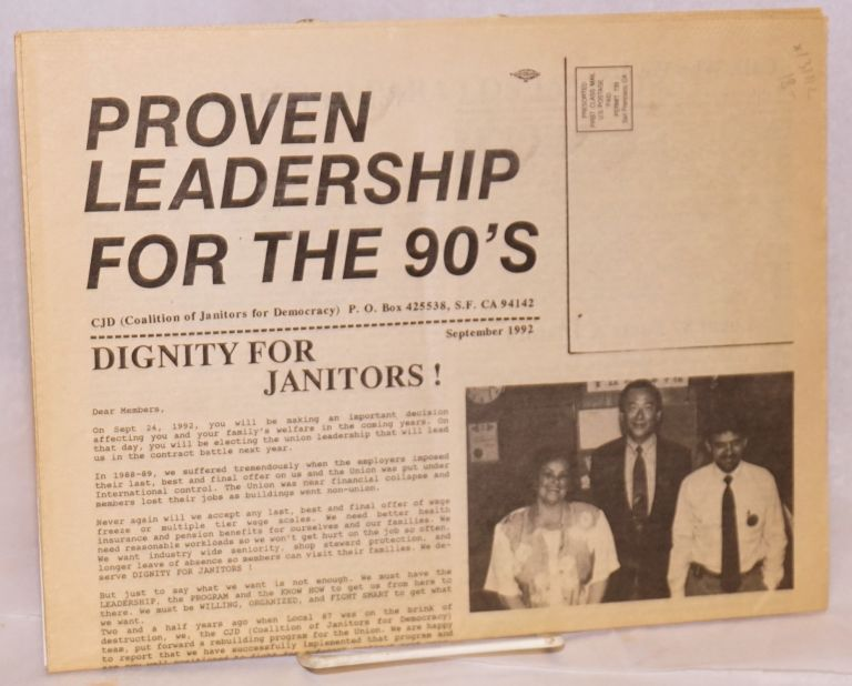 Proven leadership for the 90's. Coalition of Janitors for Democracy.