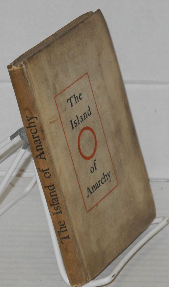 The island of anarchy. a fragment of history in the 20th Century. Elizabeth Waterhouse, as E. W.