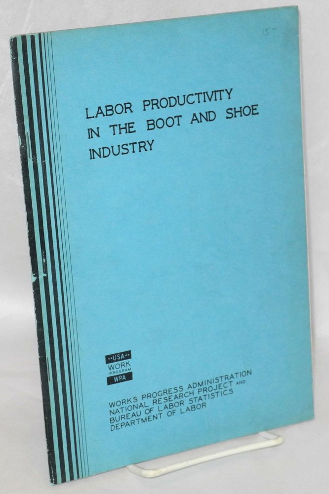 Labor productivity in the boot and shoe industry. Boris Stern.