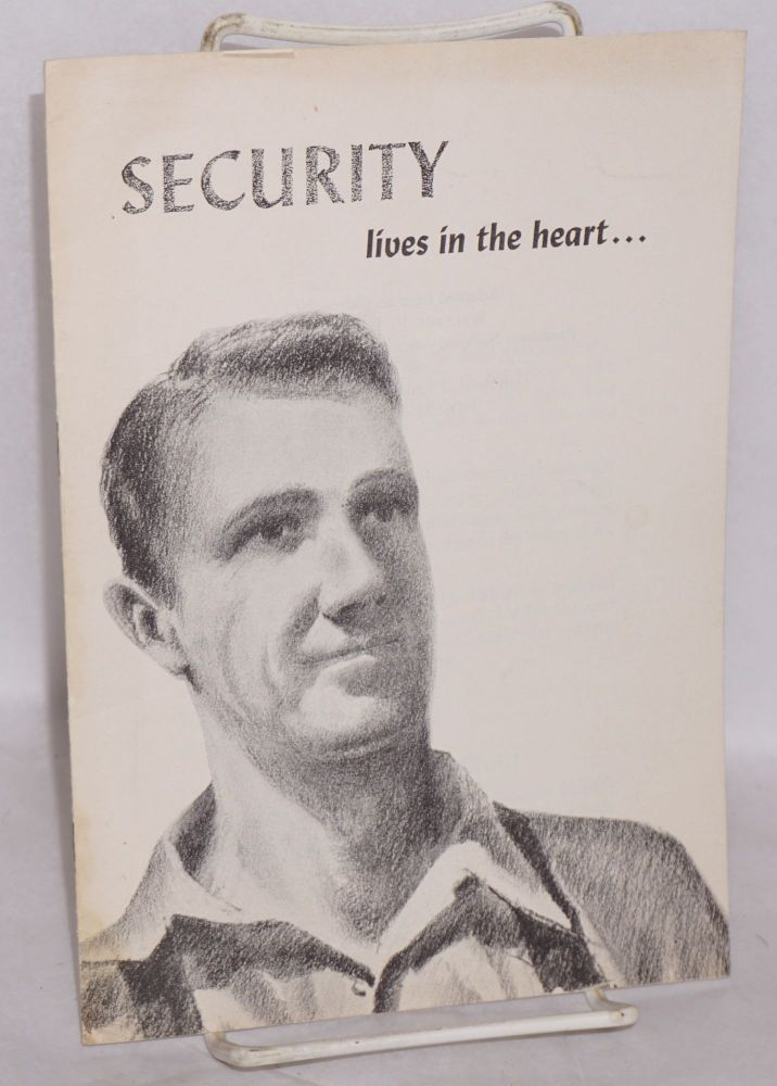 Security lives in the heart. Wallace F. Bennett.