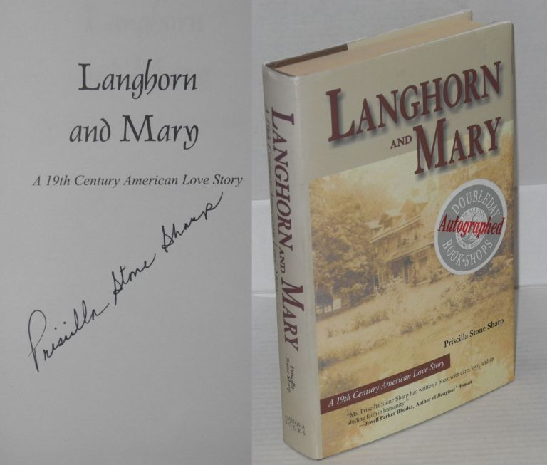 Langhorn and Mary; a 19th century American love story. Priscilla Stone Sharp.
