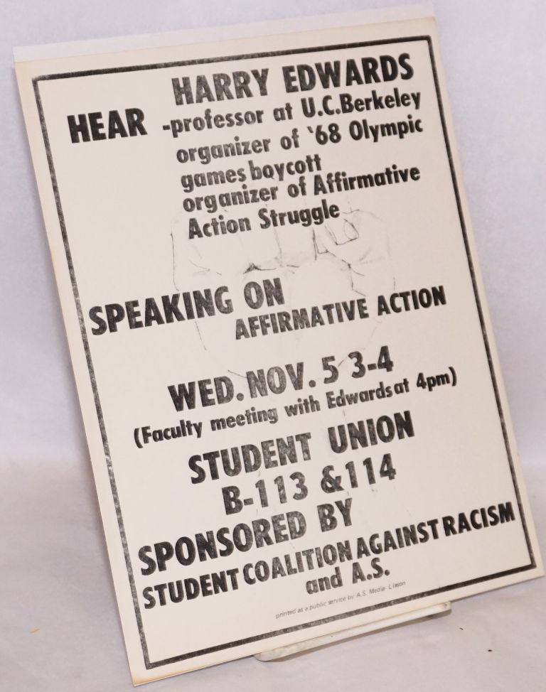 Hear Harry Edwards ... speaking on affirmative action, Wed. Nov. 5 ... Student Union