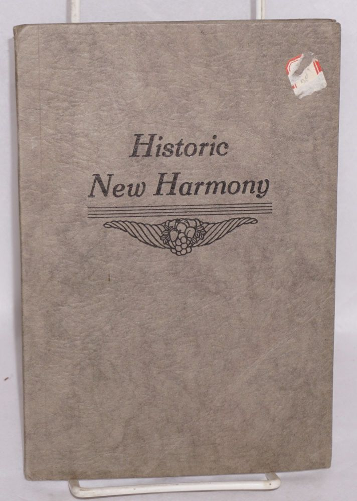 Historic New Harmony, a guide. Third edition. Nora C. Fretageot.
