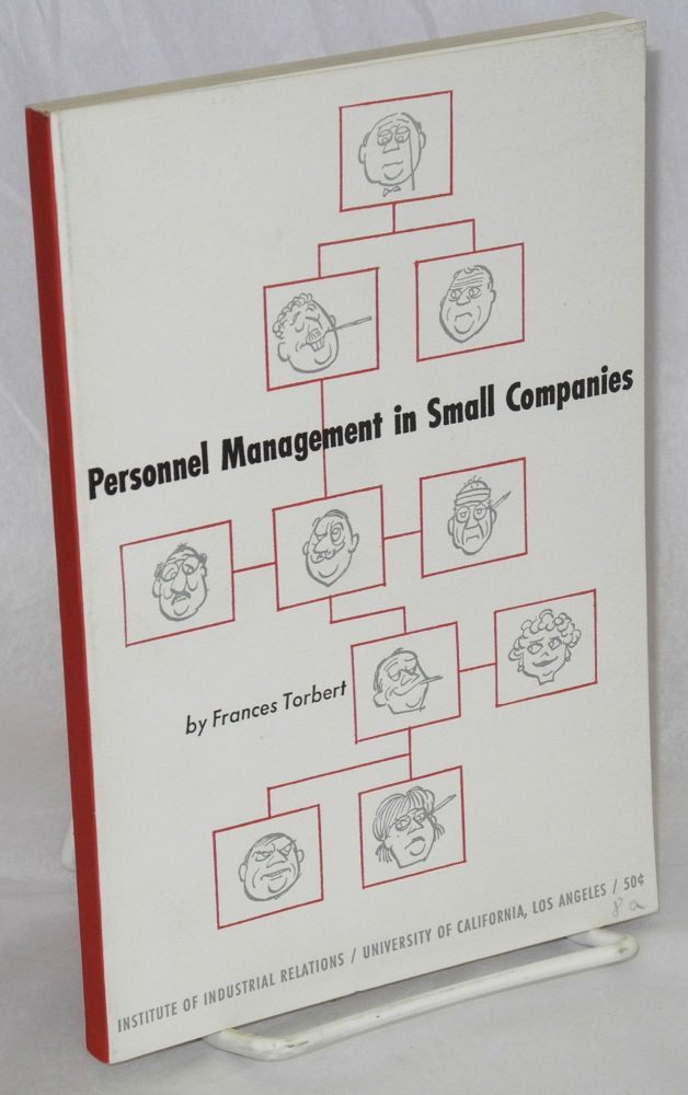 Personnel management in small companies. Frances Torbert.