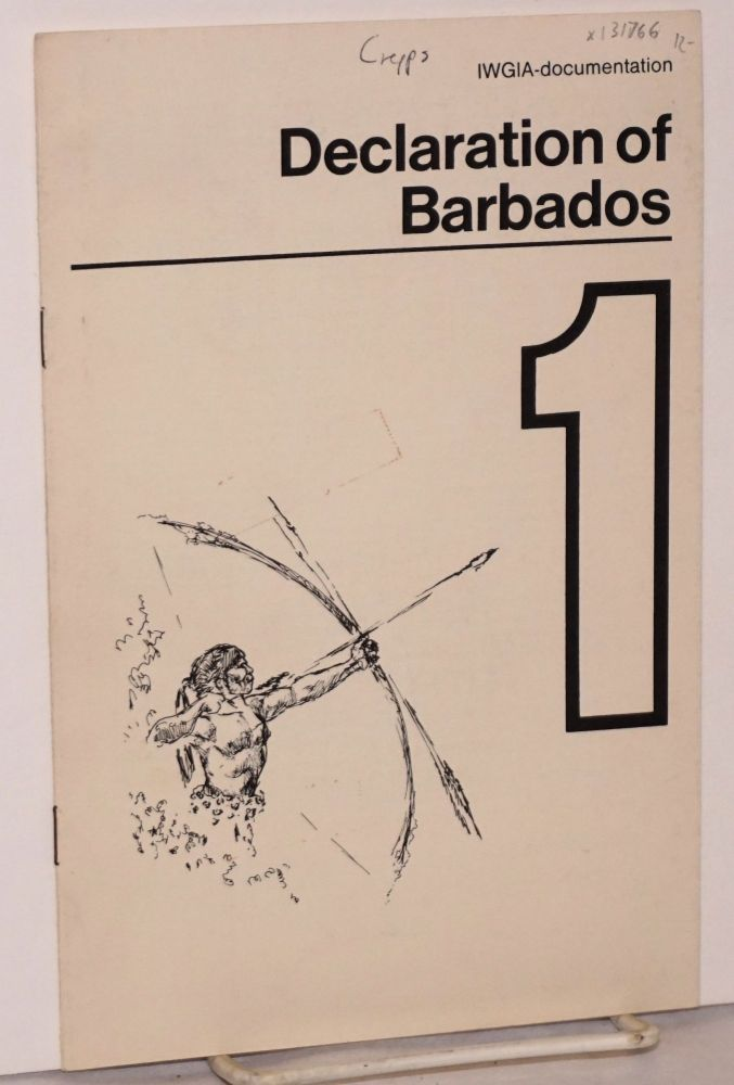Declaration of Barbados For the liberation of the Indians. Miguel Alberto Bartolomé.