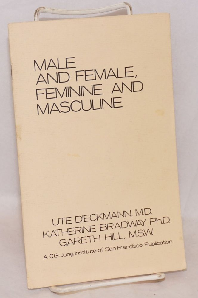 Male and female, feminine and masculine. Ute Dieckmann, et. al.