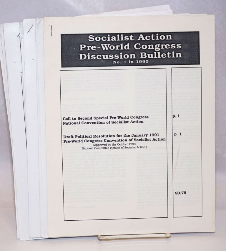 Socialist Action Pre-World Congress Internal Discussion Bulletin. (No. 1-8, 1990). Socialist Action.
