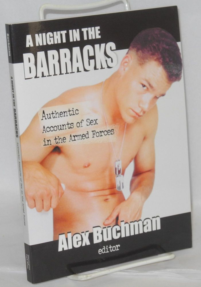 A Night in the barracks; authentic accounts of sex in the armed forces. Alex Buchman.