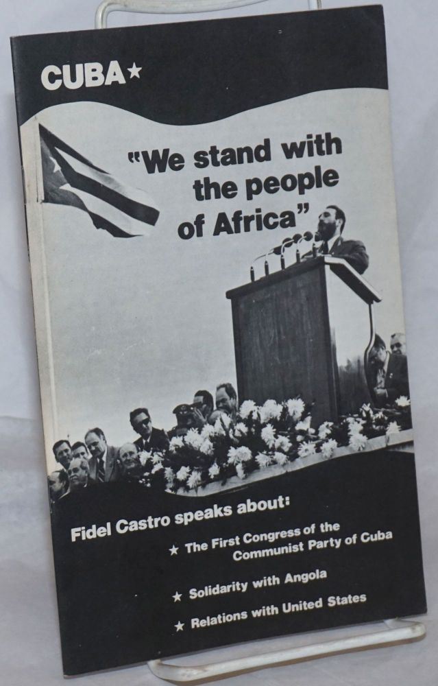 We Stand with the People of Africa / Estamos con el Pueblo de Africa. Fidel Castro.