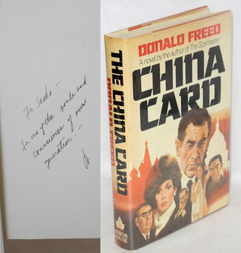 The China card; a novel. Donald Freed.