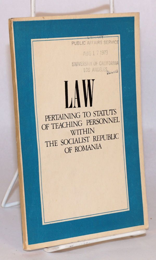 Law pertaining to status of teaching personnel within the Socialist Republic of Romania