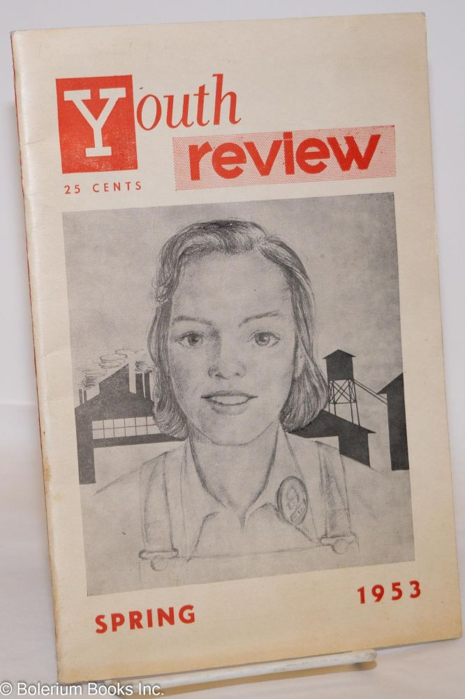Youth review: Vol. 1, no. 1 (Spring 1953). Wendell Addington.