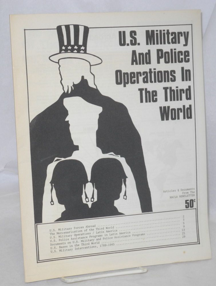 US military and police operations in the Third World: articles and documents from the NACLA newsletter. Michael T. Klare.