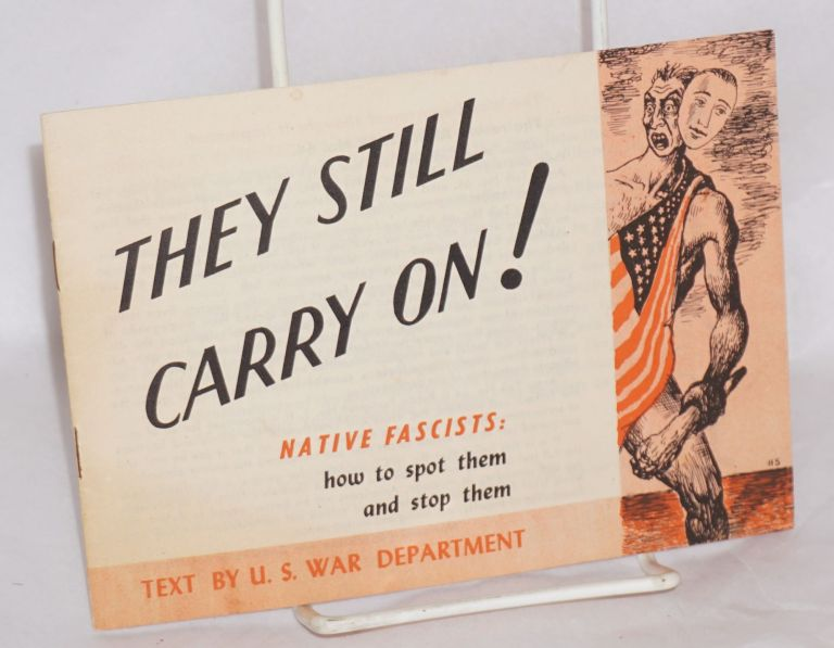 They still carry on! Native fascists: how to spot them and stop them. Harry Sternberg.