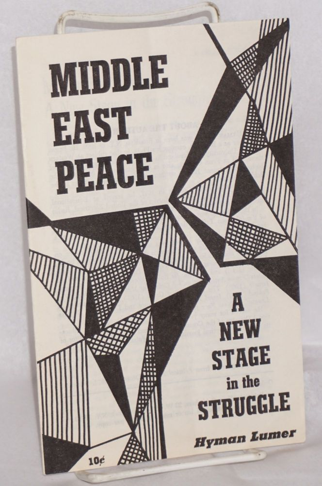 Middle East peace. A new stage in the struggle. Hyman Lumer.