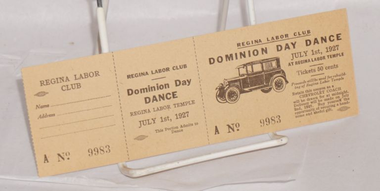 Dominion Day Dance. July 1st, 1927 at Regina Labor Temple. Regina Labor Club.
