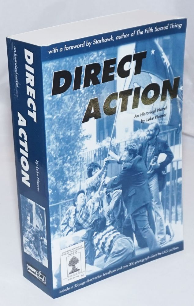 Direct Action: An Historical Novel. Luke Hauser.