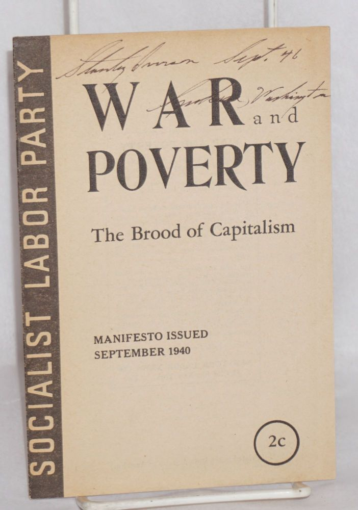 War and Poverty: The Brood of Capitalism. Manifesto Issued September 1940. Socialist Labor Party.