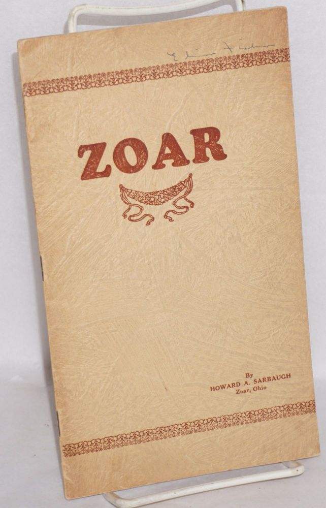 A brief history of Zoar. Howard A. Sarbaugh.