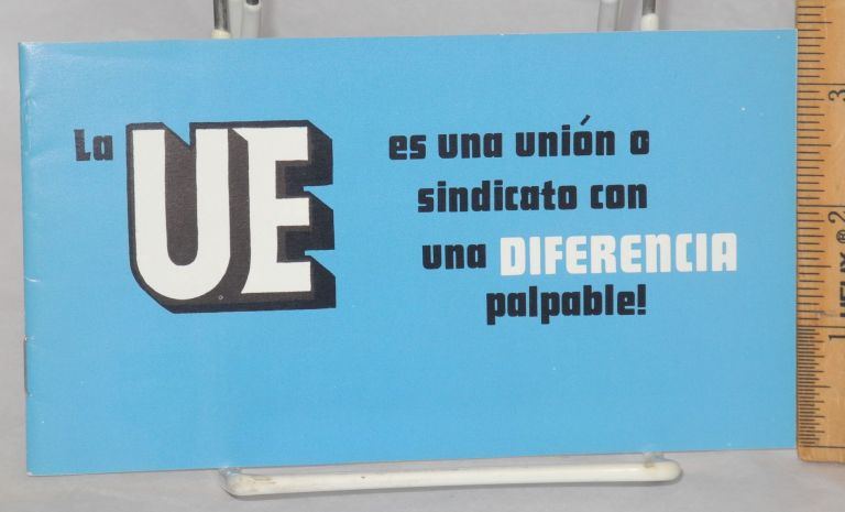 La UE es una unión o sindicato con una diferencia palpable! Radio United Electrical, Machine Workers of America.