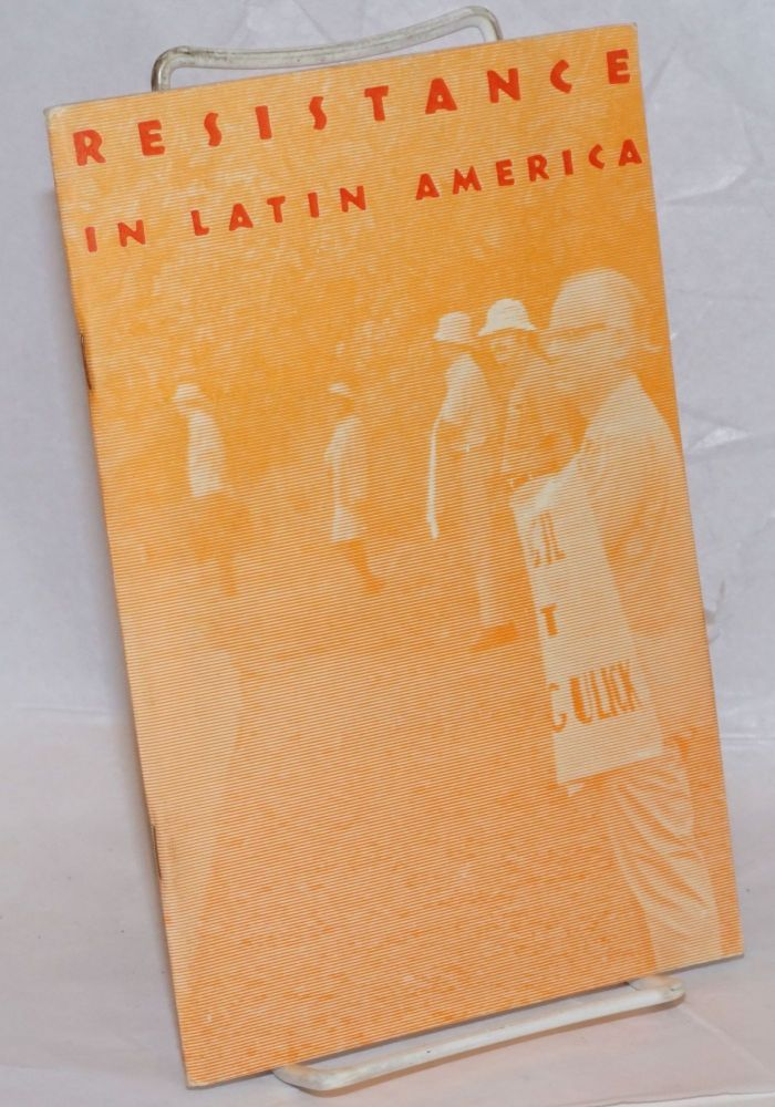 Resistance in Latin America: The Pentagon, The Oligarchies & Nonviolent Action. American Friends Service Committee.