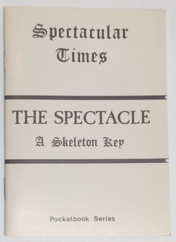 The spectacle: a skeleton key. Larry Law.