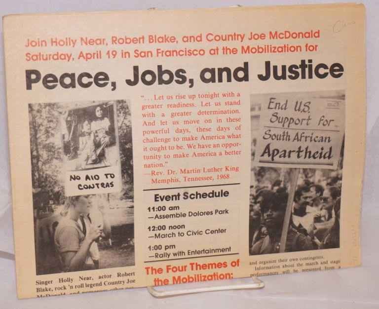 Join Holly Near, Robert Blake, and Country Joe McDonald Saturday, April 19 in San Francisco at the Mobilization for Peace, Jobs and Justice