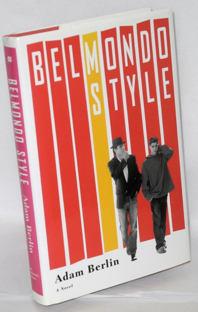 Belmondo Style a novel. Adam Berlin.