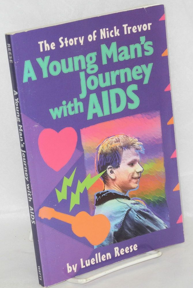 A young man's journey with AIDS. Luellen Reese.