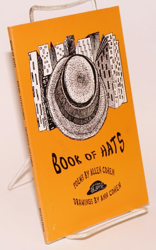 Book of hats; poems and drawings. Allen Cohen, Ann Cohen.