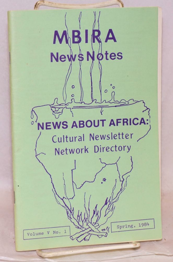 MBIRA news notes; news about Africa: a cultural newsletter, network directory, volume v, no. 1, Spring, 1984